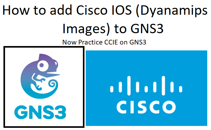 How to add Cisco IOS (Dynamips Images) to GNS3 - NetworkHunt